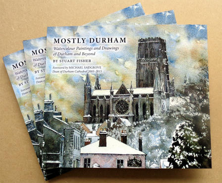 Mostly Durham hardback first edition including a forward by Michael Sadgrove, Dean of Durham Cathedral 2003-2015.